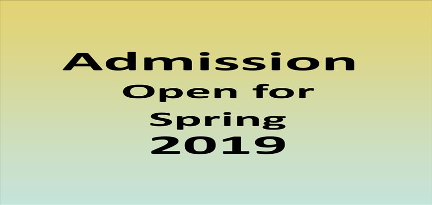 Admission Open for Spring 2019