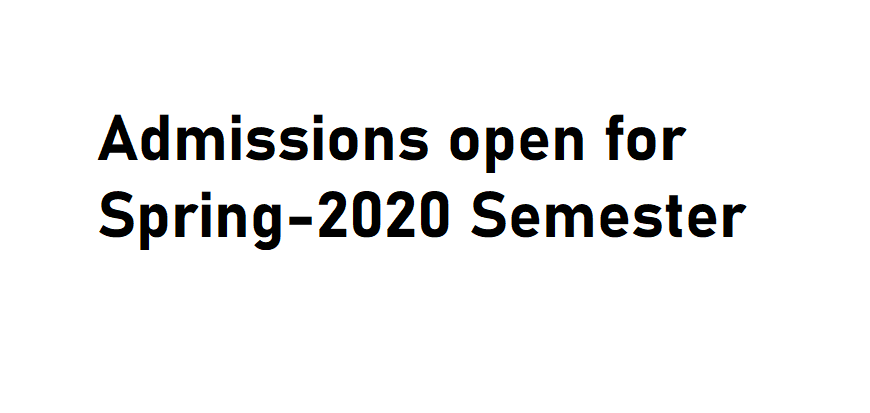 Admissions open for Spring-2020 Semester