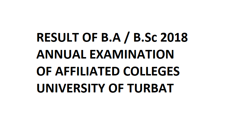 Result of B.A / B.Sc 2018 Annual Examination of Affiliated Colleges, UoT